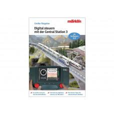 "Märklin 03083 Ratgeber ""Digital-Steuerung mit der Central Station 3"""